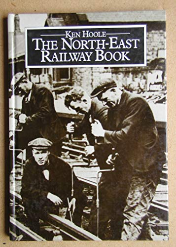 North East Railway Book By K. Hoole