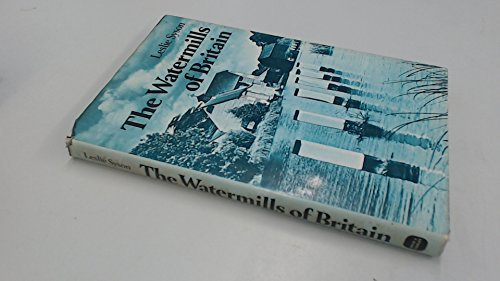 Watermills of Britain By Leslie Syson