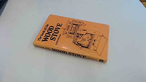 Book of the Woodstove By Keith Williams