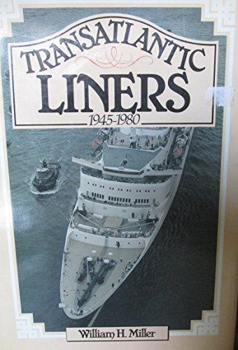 Transatlantic Liner By William H. Miller, Jr.