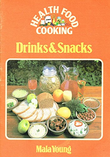 Drinks and Snacks By Mala Young