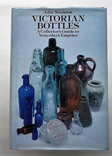 Victorian Bottles By John Stockton