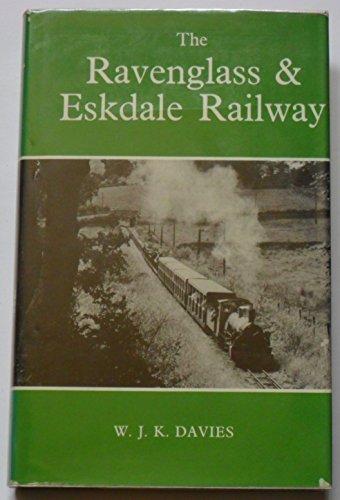 Ravenglass and Eskdale Railway By W.J.K. Davies