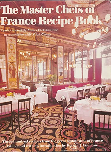 Master Chefs of France By Robert J. - Edited By Courtine