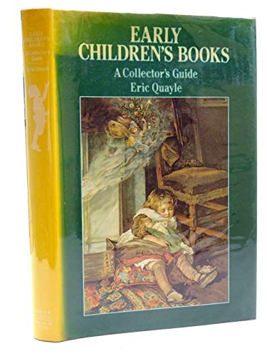 Early Children's Books: Collector's Guide by Eric Quayle