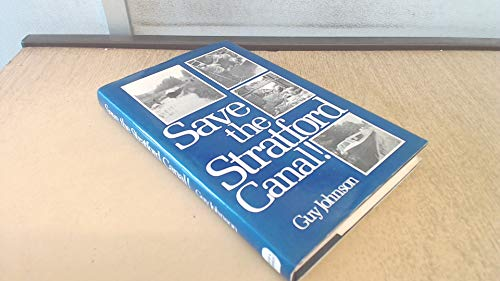Save the Stratford Canal By Guy Johnson