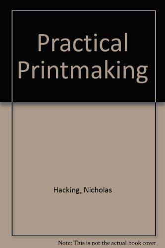 Practical Printmaking By Nicholas Hacking