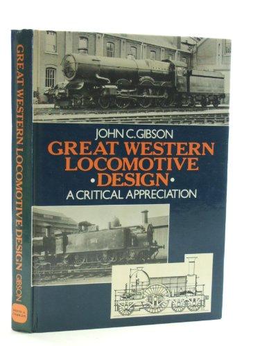 Great Western Locomotive Design By John C. Gibson