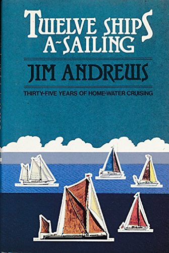 Twelve Ships a'Sailing By Jim Andrews