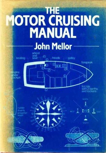 The Motor Cruising Manual By John Mellor