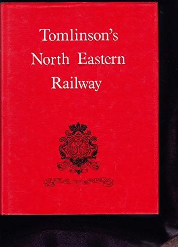 North Eastern Railway By W.W. Tomlinson