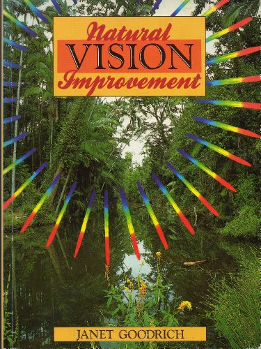 Natural Vision Improvement By Janet Goodrich