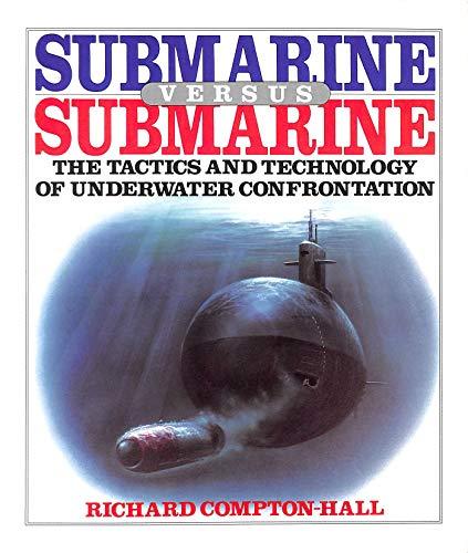 Submarine Versus Submarine By Richard Compton-Hall