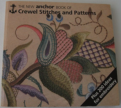 Anchor Book of Crewel Embroidery Stitches by Eve Harlow