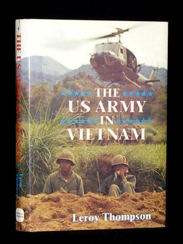 United States Army in Vietnam (A David & Charles Military Book) by Leroy Thompson
