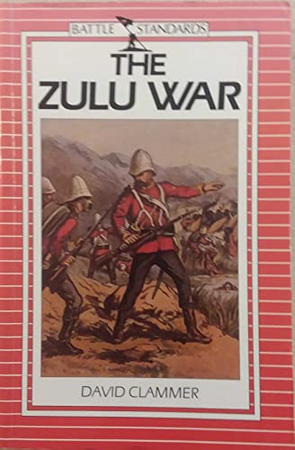 The Zulu War By David Clammer