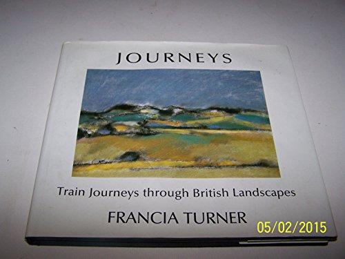 Journeys By Francia Turner