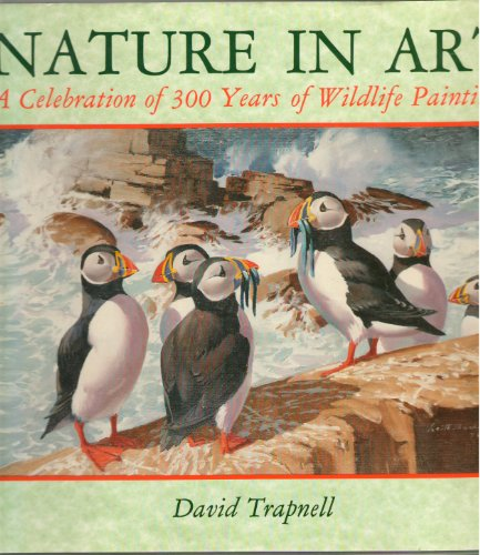 Nature in Art By David Trapnell