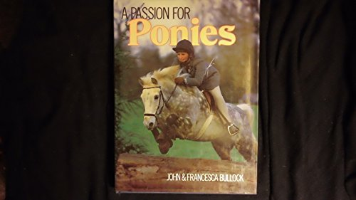 A Passion for Ponies By John Bullock