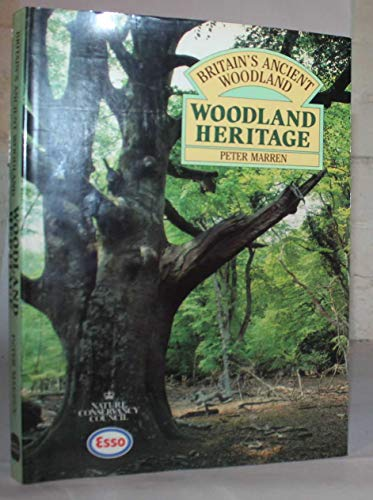 Woodland Heritage By Nature Conservancy Council