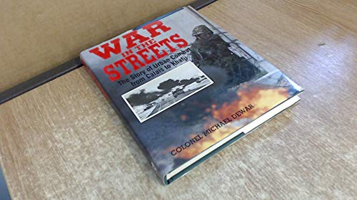 War in the Streets By Michael Dewar