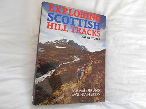 Exploring Scottish Hill Tracks By Ralph Storer