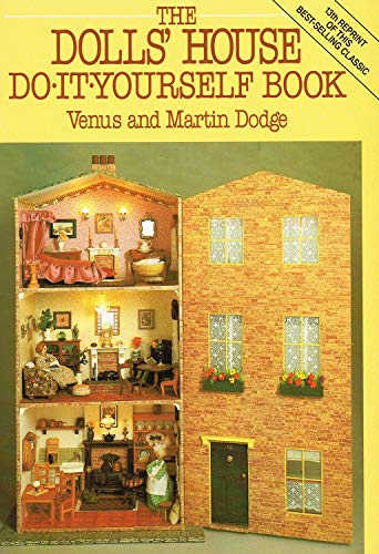 The Dolls' House Do-it-yourself Book By Venus Dodge