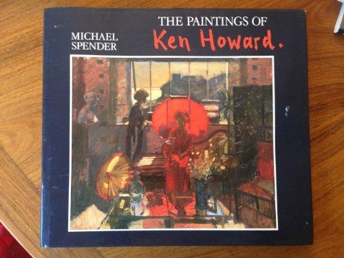 The Paintings of Ken Howard By Michael Spender