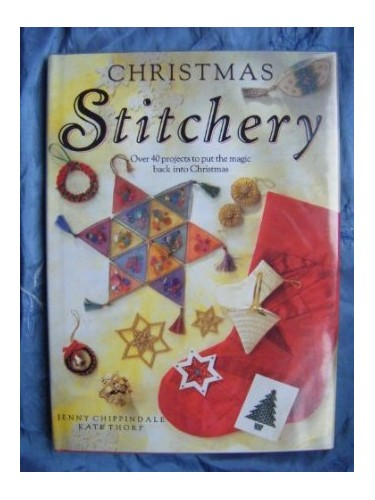 Christmas Stitchery (A David & Charles craft book) by Thorp, Kate Paperback The
