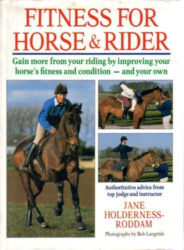 Fitness for Horse and Rider By Jane Holderness-Roddam