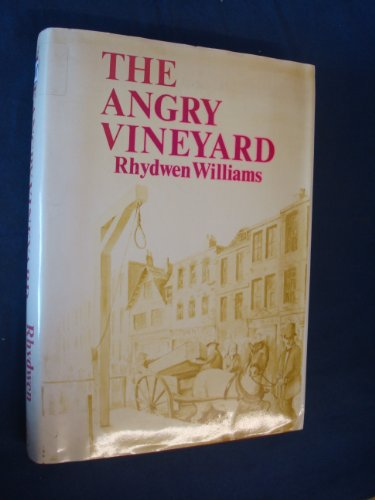 Angry Vineyard By Rhydwen Williams