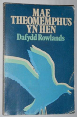 Mae Theomemphus yn hen: Nofel/cerdd By Dafydd Rowlands