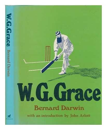 W.G.Grace By Bernard Darwin