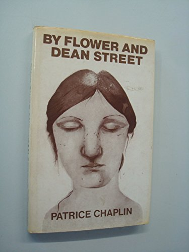 By Flower and Dean Street ; &, The love apple By Patrice Chaplin