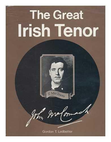 Great Irish Tenor By Gordon Ledbetter