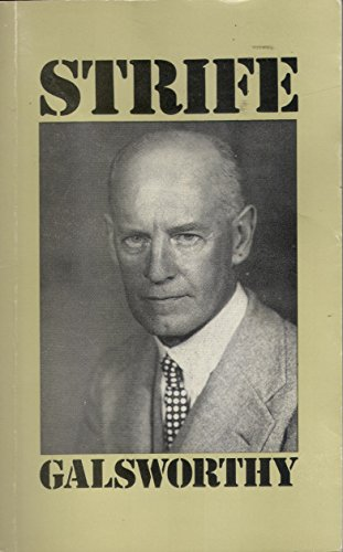 Strife By John Galsworthy