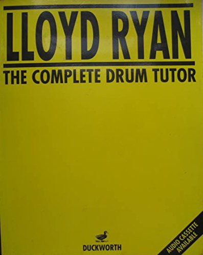 Complete Drum Tutor By Lloyd Ryan
