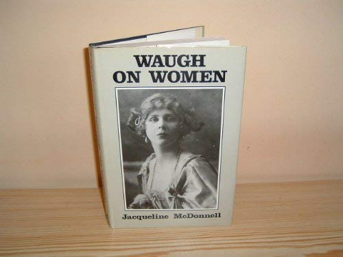 Waugh on Women By Jacqueline McDonnell