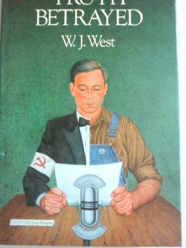 Truth Betrayed By W.J. West