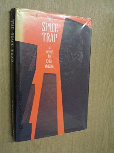 The Space Trap By Colin McGinn