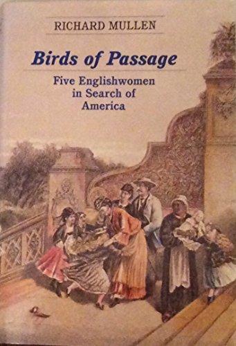 Birds of Passage By Richard Mullen