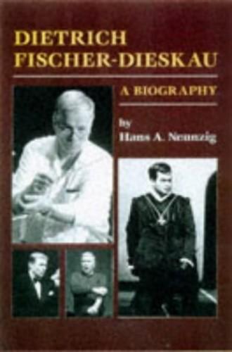 Dietrich Fischer-Dieskau By Hans A. Neunzig