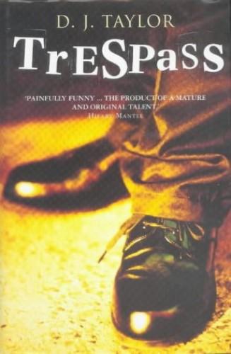 Trespass By D. J. Taylor