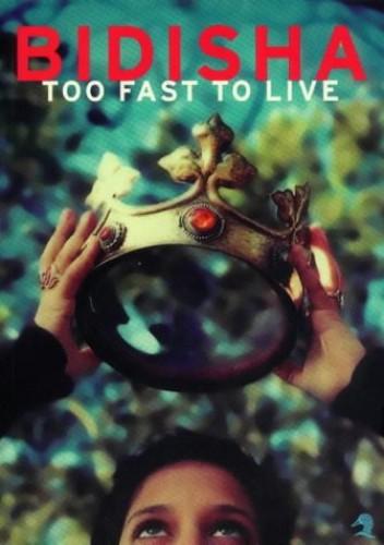 Too Fast to Live (Duck Editions) by Bidisha