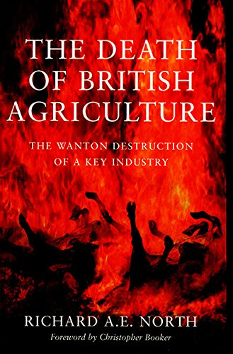 The Death of British Agriculture By Richard North