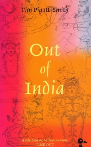 Out of India By Tim Pigott-Smith