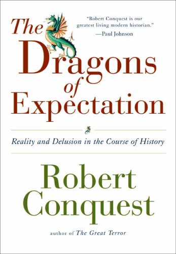 The Dragons of Expectation By Robert Conquest