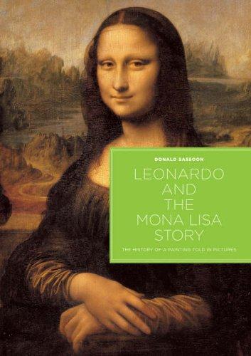 Leonardo and the Mona Lisa Story By Donald Sassoon
