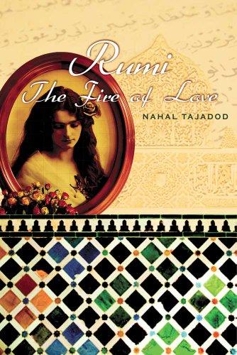 Rumi By Nahal Tajadod