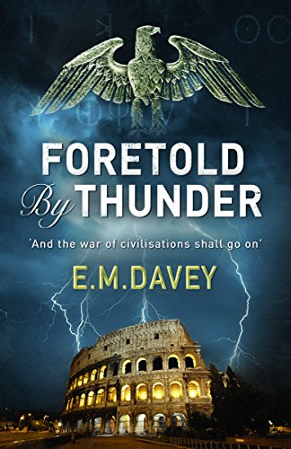 Foretold by Thunder By E.M. Davey